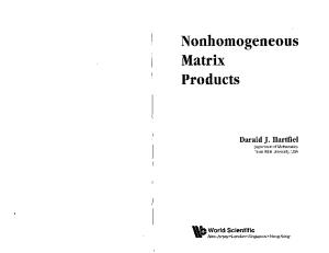 Nonhomogeneous Matrix Products
