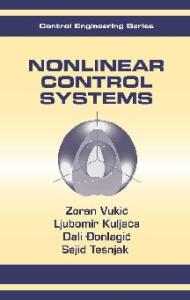 Nonlinear Control Systems (Control Engineering, 13)