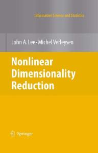 Nonlinear Dimensionality Reduction (Information Science and Statistics)