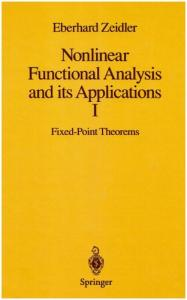 Nonlinear functional analysis: Applications to mathematical physics