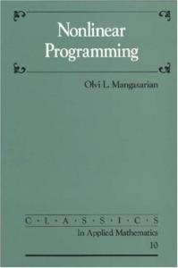 Nonlinear Programming (Classics in Applied Mathematics)