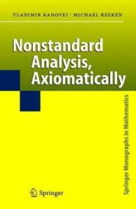 Nonstandard Analysis: Axiomatically