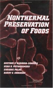 Nonthermal Preservation of Foods (Food Science and Technology)