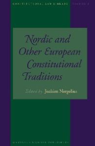 Nordic And Other European Constitutional Traditions (Constitutional Law Library) (Constitutional Law Library)