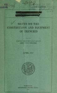 Notes On The Construction And Equipment Of Trenches (1917)