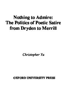 Nothing to Admire: The Politics of Poetic Satire from Dryden to Merrill