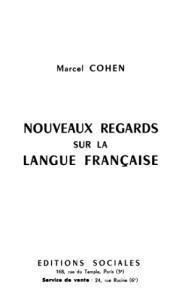 Nouveaux regards sur la langue française