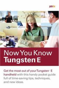 Now You Know Tungsten E