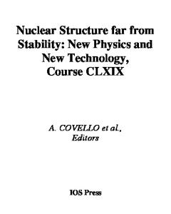 Nuclear Structure Far from Stability: New Physics and New Technology 2008 (International School of Physics)