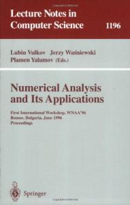 Numerical Analysis and Its Applications 1 conf., WNAA'96
