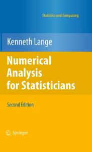 Numerical Analysis for Statisticians, Second Edition