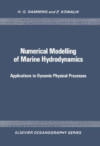 Numerical Modelling of Marine Hydrodynamics: Applications to Dynamic Physical Processes (Elsevier oceanography series ; 26)