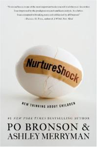 NurtureShock: New Thinking About Children