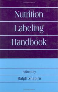 Nutrition Labeling Handbook (Food Science and Technology)