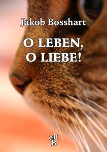 O Leben, o Liebe!