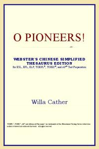 O Pioneers! (Webster's Chinese-Traditional Thesaurus Edition)