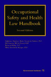 Occupational Safety and Health Law Handbook, 2nd edition