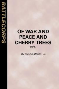 Of War and Peace I