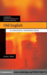 Old English: A Linguistic Introduction (Cambridge Introductions to the English Language)