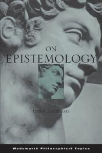 On Epistemology (Wadsworth Philosophical Topics)