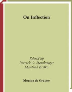 On Inflection (Trends in Linguistics. Studies and Monographs)