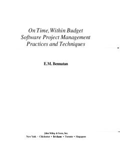 On Time, Within Budget Software Project Management Practices and Techniques