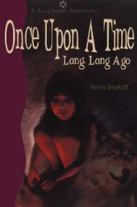 Once upon a Time: Long, Long Ago