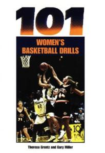 One hundred one women's basketball drills