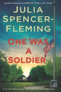 One Was a Soldier: A Clare Fergusson Russ Van Alstyne Mystery (Clare Fergusson   Russ Van Alstyne Mysteries)