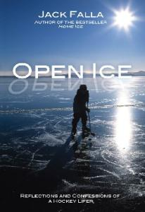 Open Ice: Reflections and Confessions of a Hockey Lifer