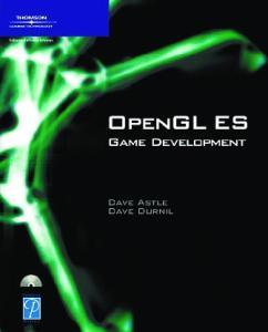 OpenGL ES Game Development (Game Development Series)