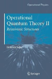 Operational Quantum Theory II: Relativistic Structures