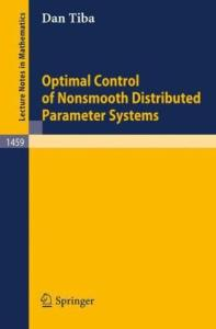Optimal control of nonsmooth distributed parameter systems