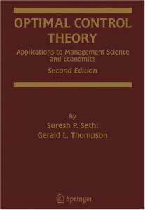 Optimal Control Theory: Applications to Management Science and Economics