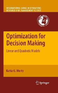 Optimization for decision making: Linear and quadratic models