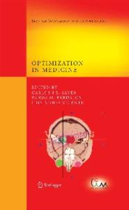 Optimization in Medicine (Springer Optimization and Its Applications)