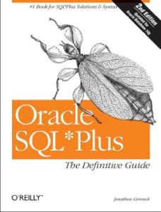 Oracle SQL*Plus: The Definitive Guide, Second Edition