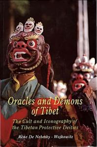 Oracles and Demons of Tibet- the cult and iconography of the tibetan protective