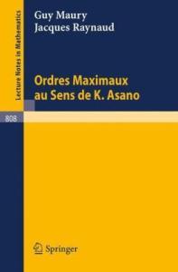 Ordres Maximaux au Sens de K. Asano