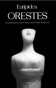 Orestes (Greek Tragedy in New Translations)