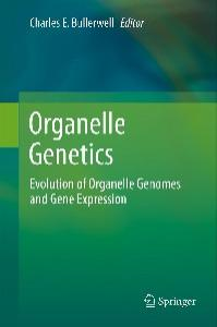 Organelle Genetics: Evolution of Organelle Genomes and Gene Expression