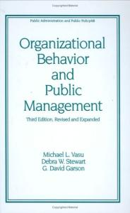 Organizational Behavior and Public Management (Public Administration and Public Policy)
