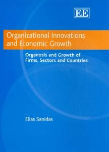 Organizational Innovations And Economic Growth: Organosis And Growth of Firms, Sectors And Countries