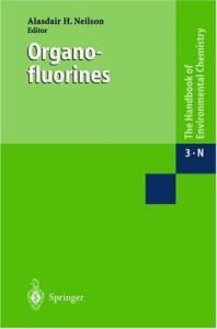 Organofluorines (Handbook of Environmental Chemistry)