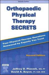 Orthopaedic Physical Therapy Secrets, Second Edition