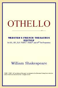 Othello (Webster's French Thesaurus Edition)
