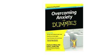 Overcoming Anxiety for Dummies (For Dumm