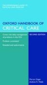 Oxford Handbook of Critical Care (Oxford Handbooks) - 2nd Edition