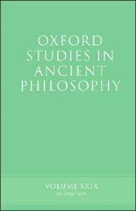 Oxford Studies in Ancient Philosophy: Volume XXIX: Winter 2005