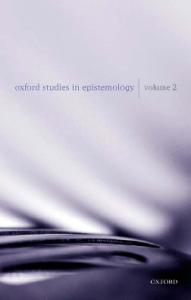 Oxford Studies in Epistemology: